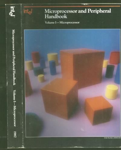 Microprocessor and Peripheral Handbook -- volume I - microprocessor, Intel  1987 by Intel on oldcomputerbooks com