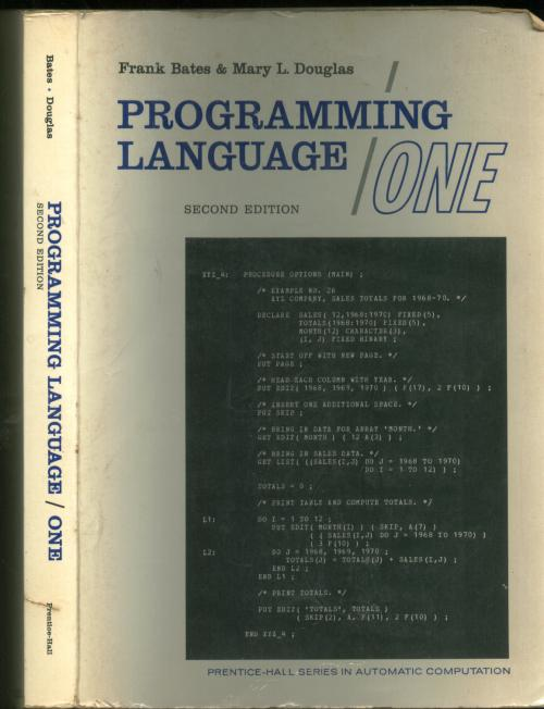 Programming Language/One, with structured programming; second edition. Frank Bates, Mary L. Douglas.