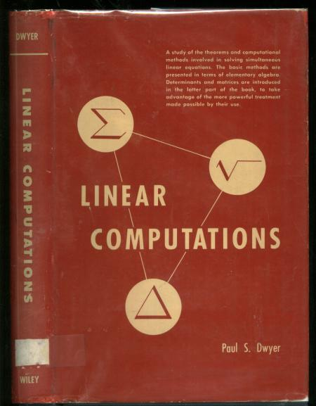 Linear Computations. Paul S. Dwyer.