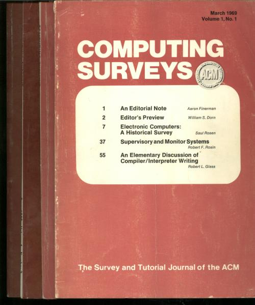 ACM Computing Surveys volume 1, no. 1 through no. 4, 1969 complete year, 4 individual issues; March 1969, June 1969, September 1969, December 1969. ACM Computing Surveys.