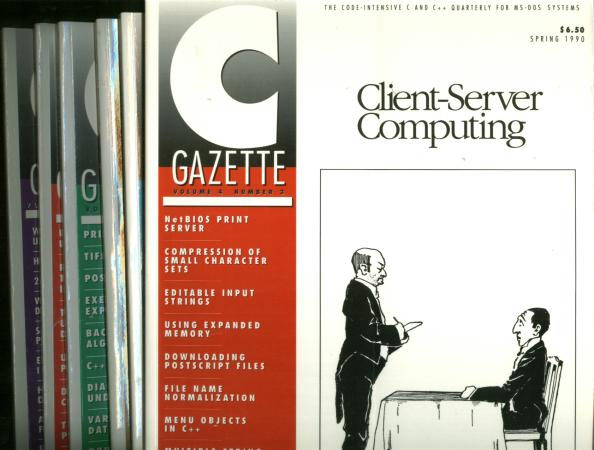 The C Gazette, 6 individual issues, Spring 1990, Summer 1990, Autumn 1990, Winter 1990-1991, Spring 1991, June-July 1991. C-Gazette, Andrew Binstock.