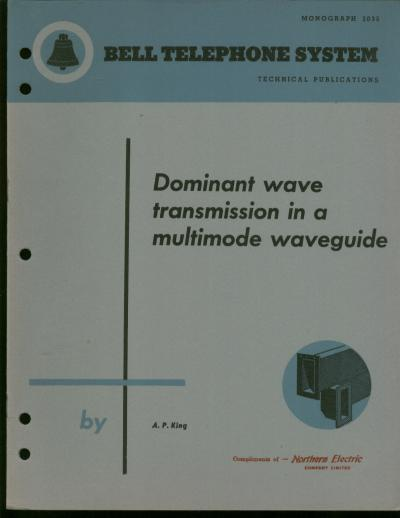 Dominant Wave transmission in a Multimode Waveguide; Bell Telephone System monograph 2035, technical publications. A. P. King.