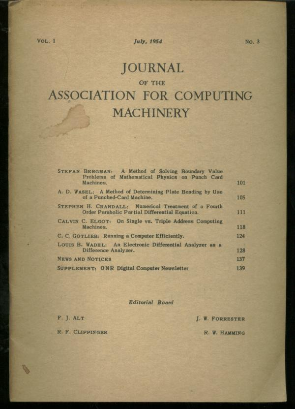 Journal of the Association for Computing Machinery, volume 1 no. 3, July 1954. FJ Alt, JW Forrester, RF CLippinger, RW Hamming.