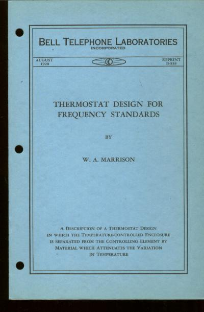 Thermostat Design for Frequency Standards, Bell Telephone Laboratories Monograph B-338 August 1928, monograph reprint series. W. A. Marrison.