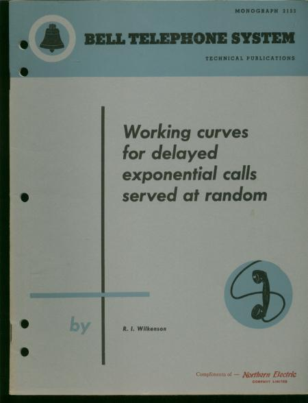 Working Curves for Delayed Exponential Calls Served At Random; Bell Telephone System Technical Publication, Monograph 2133, October 1953. RI Wilkenson.