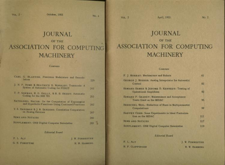 2 issues, Journal of the Association for Computing Machinery vol. 2, no. 2, April 1955; and vol 2 no. 4, October 1955. FL Alt, RF Clippinger J W. Forrester, RW Hamming.