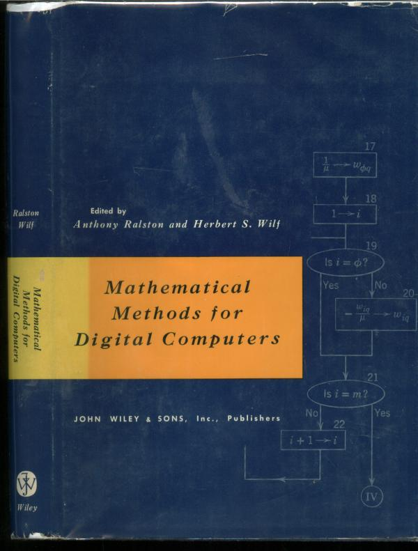 Mathematical Methods for Digital Computers. Anthony Ralston, Herbert S. Wilf.
