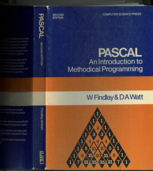 PASCAL, an introduction to Methodical Programming, second edition 2E. W. Findlay, D A. Watt.