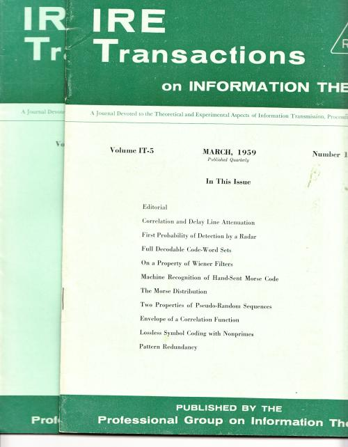 2 issues, IRE Transactions on Information Theory, March 1959 and June 1959; volume IT-5, numbers 1 and 2. IRE Information Theory.