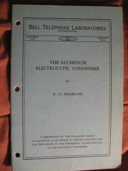 The Aluminum Electrolytic Condenser. Bell Telephone Laboratories reprint B-349, October 1928. H. O. Siegmund.