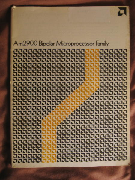 Am2900 Bipolar Microprocessor Family, data book catalog 1975. Advanced Micro Devices.