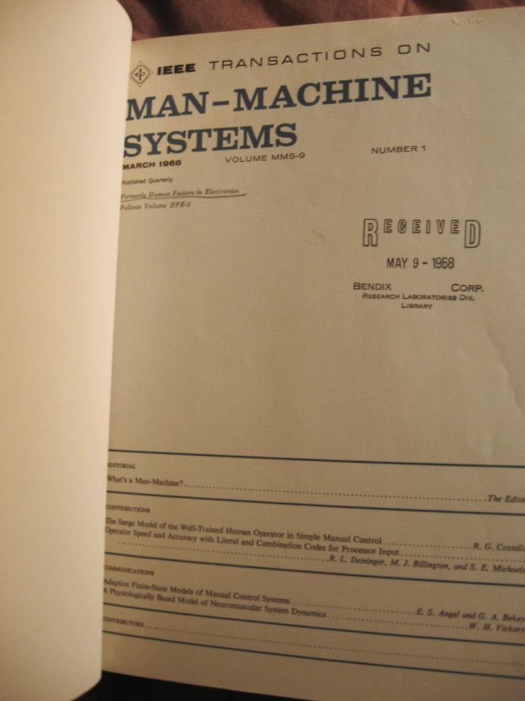 March 1968 through December 1970,INCOMPLETE RUN - bound volume of the Transactions (formerly Human Factors in Electronics). IEEE Transactions on Man-Machine Systems.