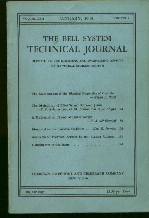 Bell System Technical Journal volume XXII Number 1 January 1943 ; Vol 22 No 1. The Bell System Technical Journal volume XXII No. 1 January 1943, Bond / Schumacher / Schelkunoff / Darrow / Bouton / Phipps.