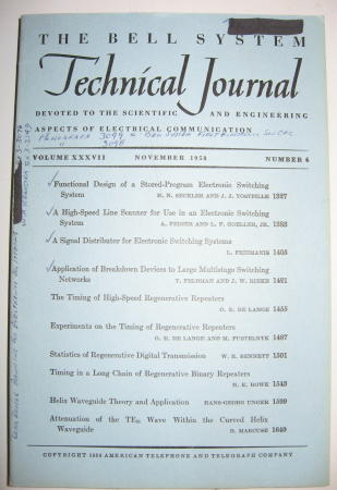 Bell System Technical Journal Volume XXXVII No 6 November 1958 / Vol 37 no 6. Bell System Technical Journal, electronic switching systems.