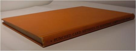 Punched Card Methods in Scientific Computation. J. Eckert, allace.