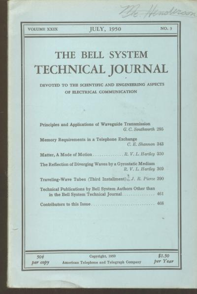 Memory Requirements in a Telephone Exchange, in, The Bell System Technical Journal vol 29 no. 3 July 1950 Bell System. Claude Elwood Shannon.