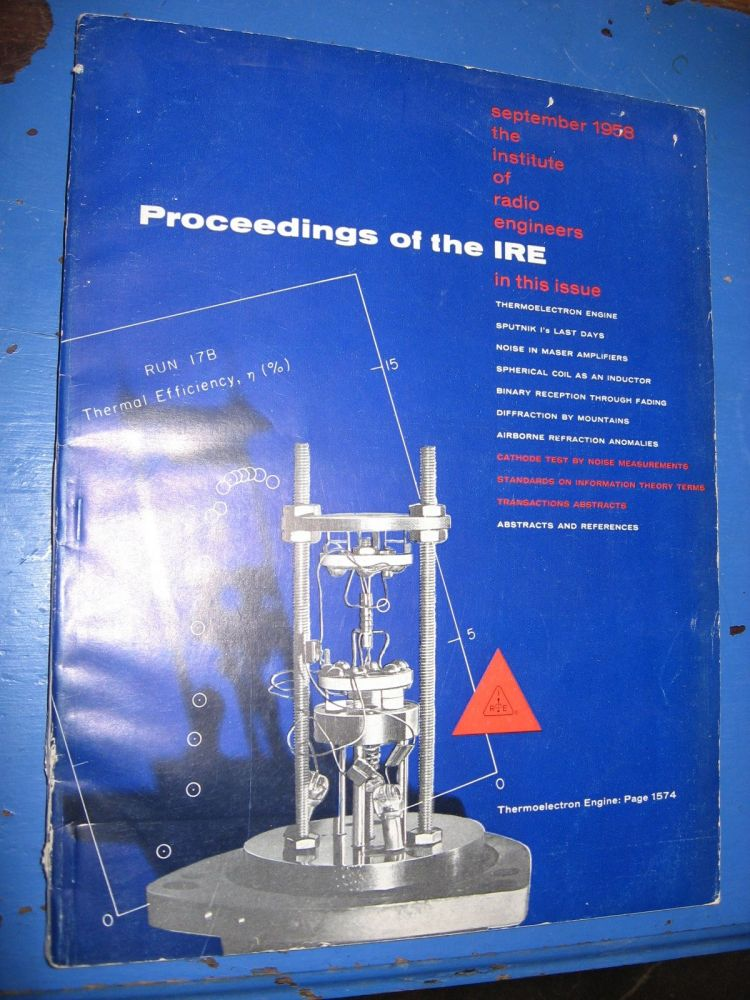 Proceedings of the IRE September 1958 Vol 46 No. 9; Information Theory; Sputnik I's Last Days. var Institute of Radio Engineers.
