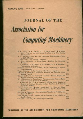 Journal of the ACM [JACM] Volume 13, Number 1, January 1966. Number 1 Journal of the ACM Volume 13, January 1966, JACM.