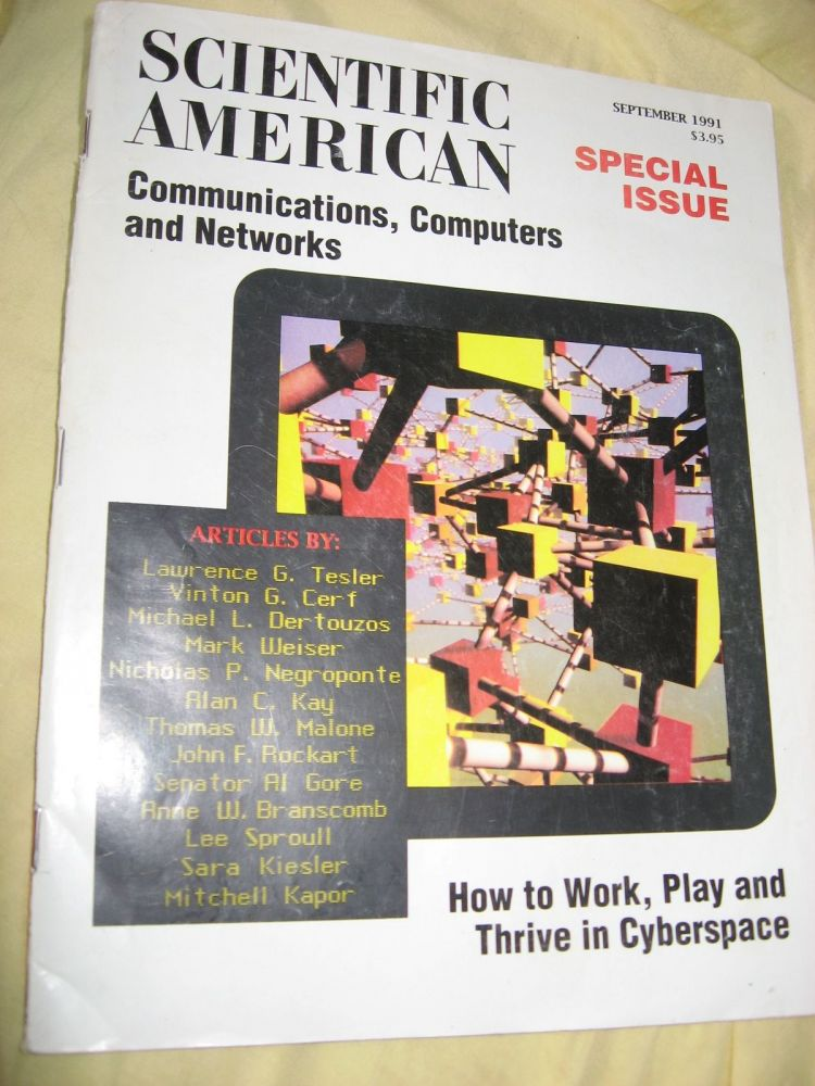 Communications, Computers and Networks, How to Work, Play and Thrive in Cyberspace; September 1991 Scientific American magazine, Special Issue. var.