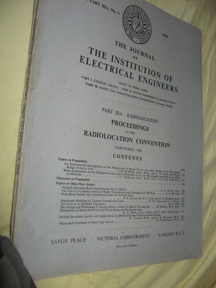 Proceedings at the Radiolocation Convention March-May 1946; Vol. 93 part IIIA. No. 3 Radiolocation, of the Journal. var. Journal of the Institution of Electrical Engineers, London.