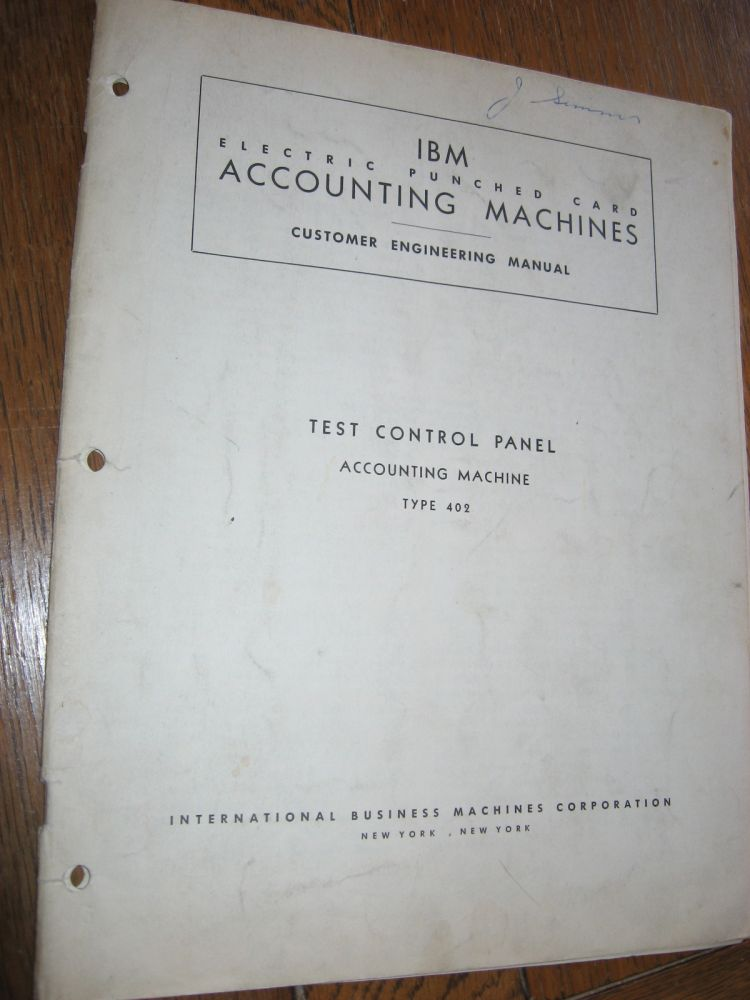 IBM Electric Punched Card Accounting Machines -- Customer Engineering Manual -- Test Control Panel, accounting machine Type 402. IBM.