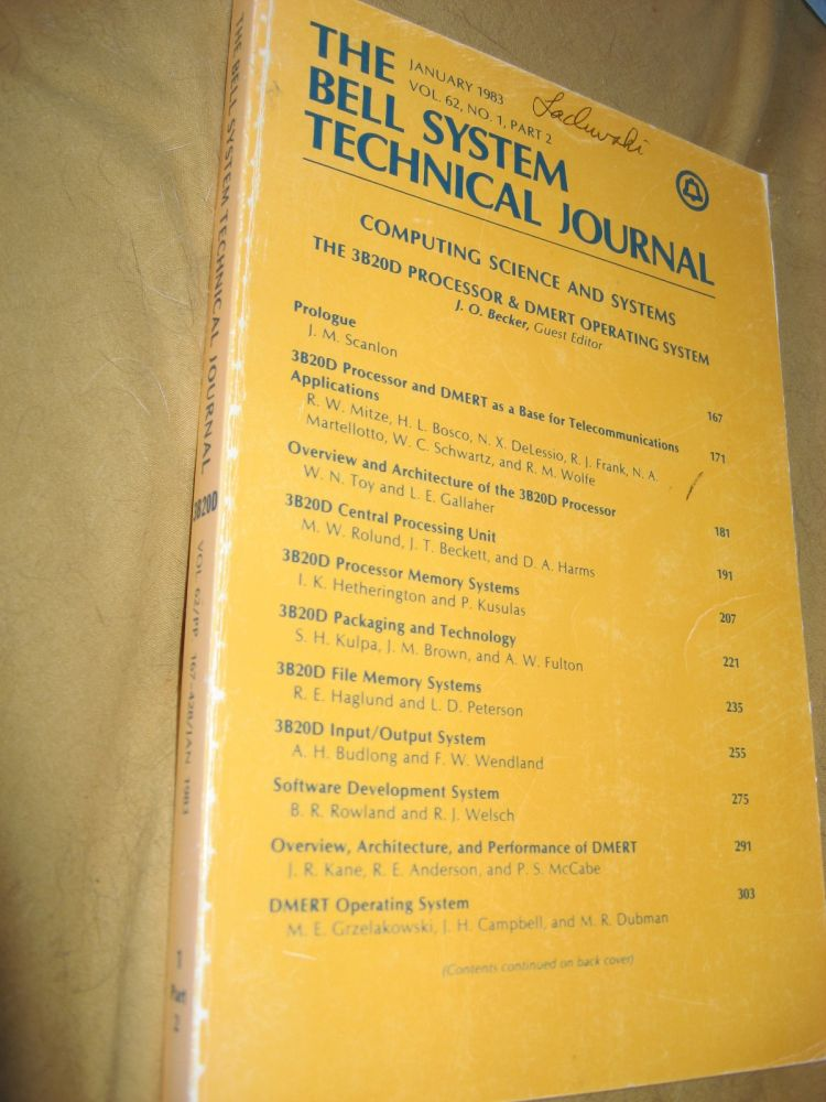 Computing Science and Systems 3B20D processor and DMERT operating system, in, Bell System Technical Journal Vol 62 No 1 part 2 January 1983. The Bell System Technical Journal Vol 62 No 1 part 2 January 1983.