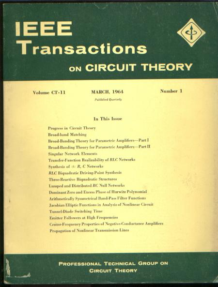 IEEE Transactions on circuit theory IRE March 1964 vol CT-11 no 1. IEEE Transactions on circuit theory IRE March 1964 vol CT-11 no 1.