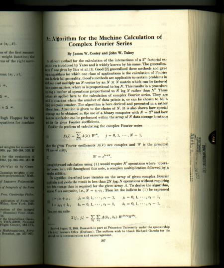 An Algorithm for the Machine Calculation of Complex Fourier Series, in , Mathematics of Computation vol 19 1965. James W. Cooley, Mathematics of Computation vol 19 1965 John W. Tukey.