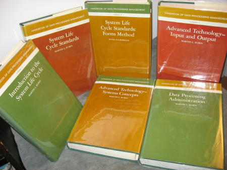 Handbook of Data Processing Management -- 6 volumes, hardcover in dustjacket; V1 Introduction to the System Life Cycle; V2 System Life Cycle Standards; V3 System Life Cycle Stanards - Forms Method; V4 Advanced Technology - Input and Output; V5 Advanc. Martin L. Rubin.