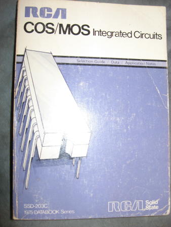 RCS COS/MOS Integrated Circuits handbook 1975 databook ; Selection Guide, Data, Application Notes. RCA.