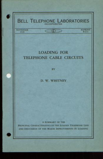 Loading for Telephone Cable Circuits, Bell Telephone Laboratories Monograph Reprint B-212 November 1926. D. W. Whitney.