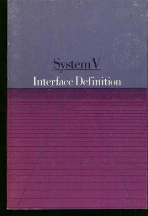 System V Interface Definition Issue 2, Volume II (Unix System V). AT&T.