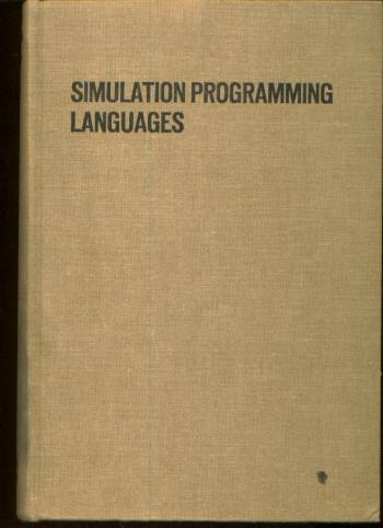 Simulation Programming Languages. J. N. Buxton, Proceedings of the IFIPS Working Conference on Simulation Programming Languages 1967.