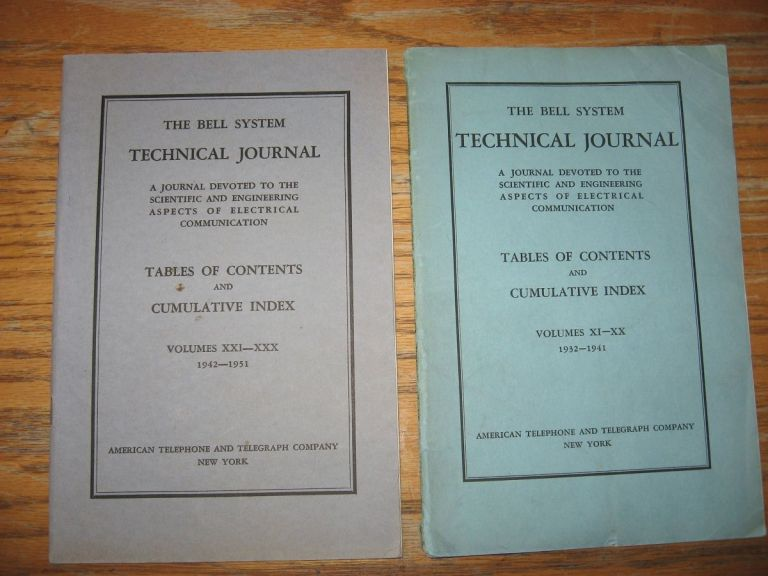 Bell System Technical Journal Table of Contents and Cumulative Index volumes XXI - XXX 1942-1951. Bell System Technical Journal BSTJ.