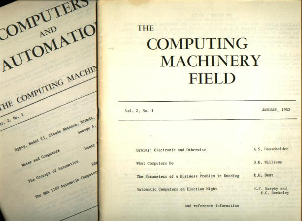 The Computing Machinery Field, volume 2 no. 1 January, 1953; WITH, Computers and Automation - formerly The Computing Machinery Field, Volume 2, no. 2, March 1953. Edmund C. Berkeley.