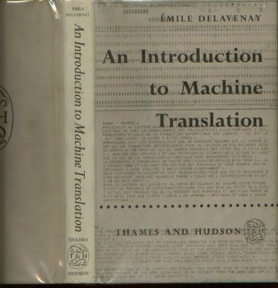 An Introduction to Machine Translation. Emile Delavenay.