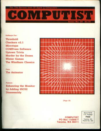 Computist magazine, issue no. 29 (1986); for the Serious User of Apple ][ computers, Apple II computers. Computist.