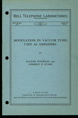 Modulation in Vacuum Tubes used as Amplifiers, Bell Telephone Laboratories Monograph Reprint B-267, September 1927. Eugene Peterson, Herbert P. Evans.