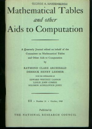 Mathematical Tables and other Aids to Computation, volume II, number 24, October 1948. Raymond C. Archibald, Derrick henry Lehmer.