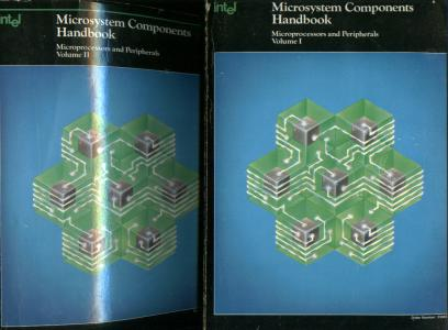 Intel Microsystem Components Handbook, 2 volumes; Microprocessors and Peripherals, volume I and volume II