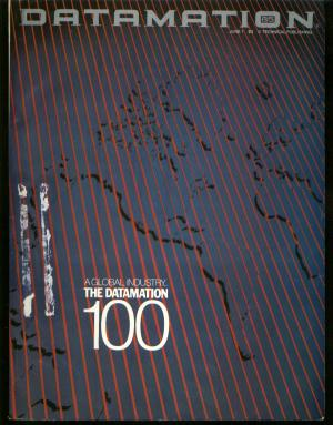 Datamation Magazine June 1 1985, the Datamation 100, ranking of top 100, company profiles, special look at IBM and more. Datamation Magazine.