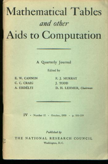 Mathematical Tables and Other Aids to Computation, IV number 32, October 1950. MTAC, Raymond Clare Archibald, Cannon, Craig, Erdelti, Lehmer.