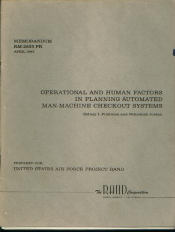 Operational and Human Factors in Planning Automated Man-Machine Checkout Systems; RAND memorandum RM-2835-PR, April 1962