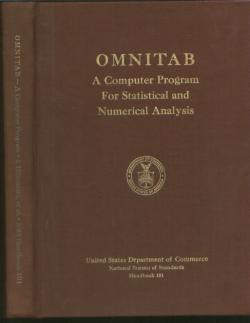 OMNITAB - a computer program for statistical and numerical analysis, 1968 second edition. Hilsenrath, Ziegler, Messina, Astin, National Bureau of Standards.