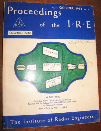 The Computer Issue, separate issue in original wraps; Proceedings of the I.R.E. Vol. 41 No. 10, October 1953. Institute of Radio Engineers Proceedings of the I. R. E.