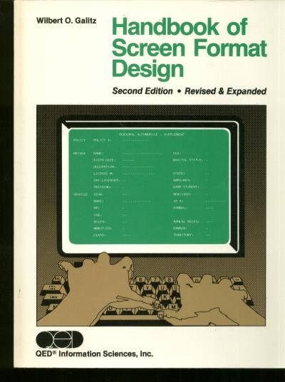 Handbook of Screen Format Design, second edition. WIlbert Galitz.