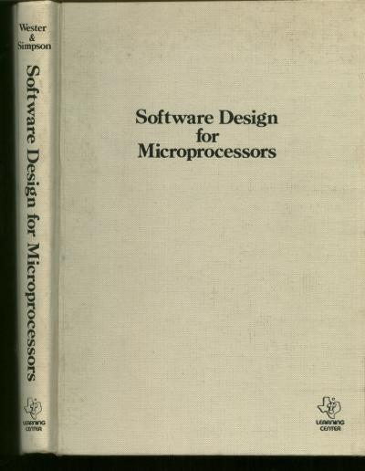 Software Design for Microprocessors. John Wester, William Simpson, Texas Instruments.