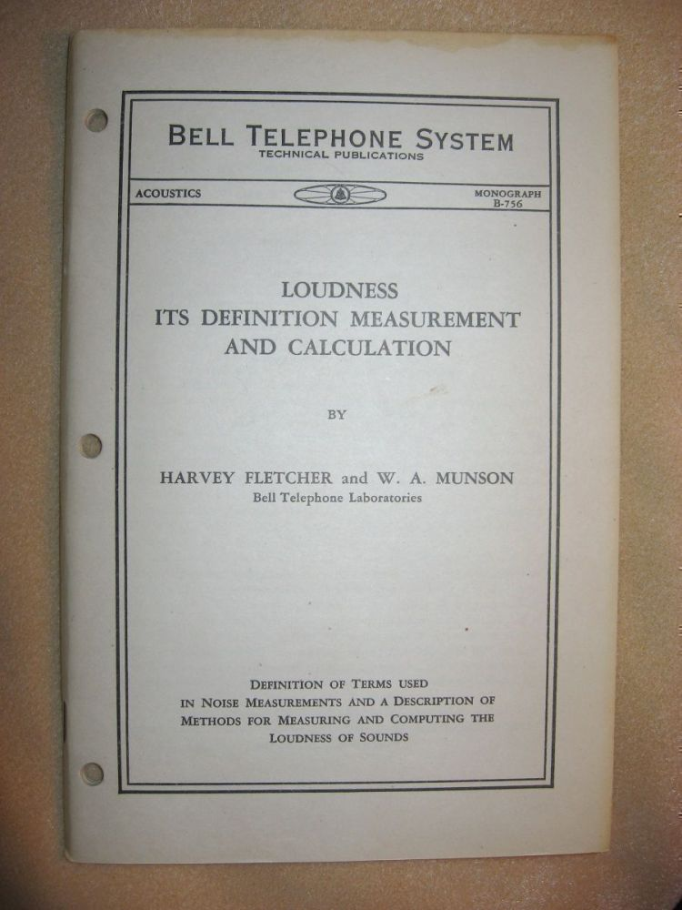 Loudness Its Definition Measurement and Calculation -- Bell Telephone system Monograph B-756, Acoustics