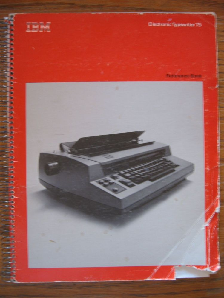 IBM Electronic Typewriter 75 reference book, manual