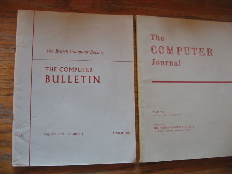 The Computer Journal, 2 issues from 1966 -- March 1966 volume 9 number 4 The Computer Bulletin; AND, May 1966 volume 9 number one The Computer Journal. British Computer Society.